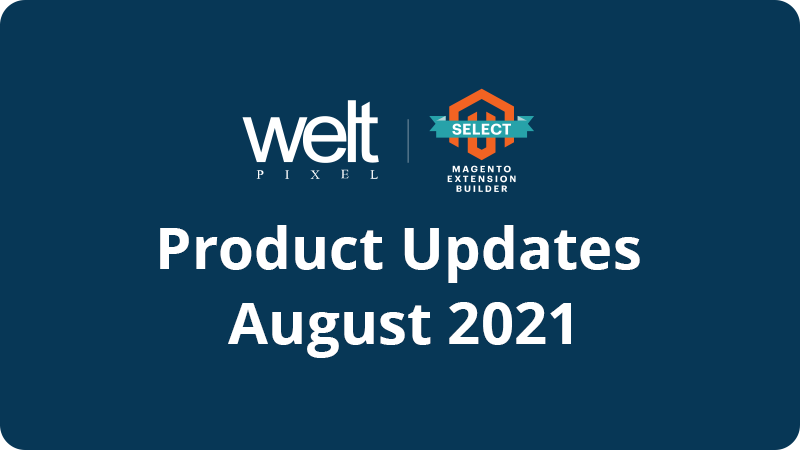 Product Updates and New Releases - August 2021