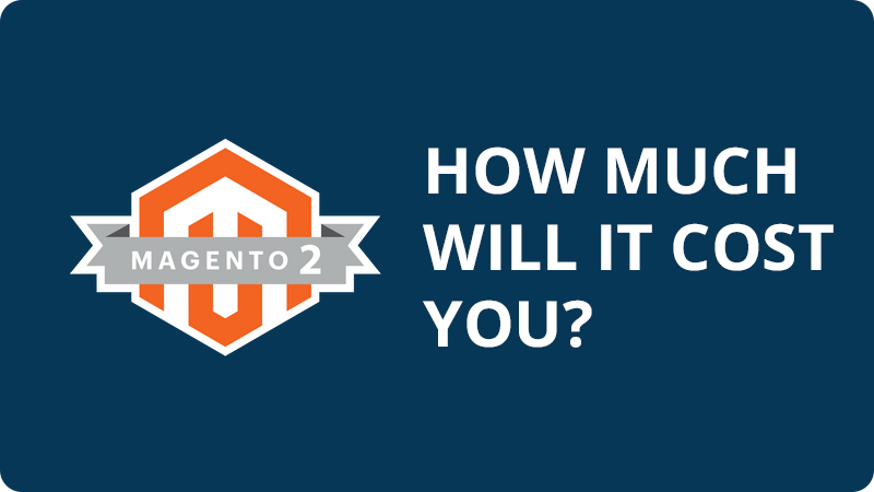 Magento 2 Pricing: How much you will have to pay for Magento 2?